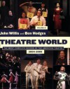 Theatre World: Volume 61, 2004-2005: Softcover (John Willis Theatre World) - John Willis, Ben Hodges