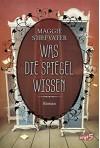 Was die Spiegel wissen (Raven Boys 3) - Maggie Stiefvater, Jessika Komina, Sandra Knuffinke