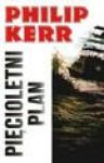 Pięcioletni plan - Philip Kerr