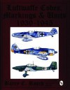 Luftwaffe Codes, Markings & Units 1939-1945 - Barry C. Rosch