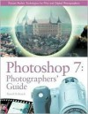 Photoshop 7: Photographers' Guide - David D. Busch