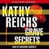 Grave Secrets - Kathy Reichs, Katherine Borowitz