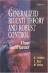 Generalized Riccati Theory And Robust Control: A Popov Function Approach - Vlad Ionescu