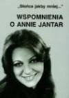 Wspomnienia o Annie Jantar - Mariola Pryzwan