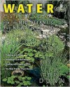 Water Gardening for the Mid-Atlantic and New England - Teri Dunn