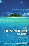 The Good Honeymoon Guide - Lucy Hone