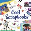 Cool Scrapbooks - Pamela S. Price