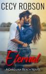 Eternal: A Carolina Beach Novel - Cecy Robson