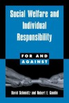 Social Welfare and Individual Responsibility - David Schmidtz, Robert E. Goodin