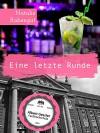 Eine letzte Runde - Erotische Kurzgeschichte - Natalie Rabengut