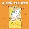 A Dog for You: Caring for Your Dog - Susan Blackaby, Charlene Delage