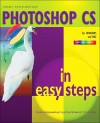 PhotoShop CS In Easy Steps (In Easy Steps Series) - Robert Shufflebotham