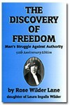 The Discovery of Freedom - Rose Wilder Lane