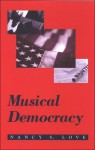 Musical Democracy - Nancy S. Love