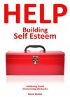Building Self Esteem - Steve Becker