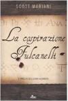 La cospirazione Fulcanelli - Scott Mariani, Anna Carbone