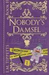 Nobody's Damsel - E.M. Tippetts
