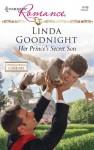 Her Prince's Secret Son (International Grooms) (Harlequin Romance #4149) - Linda Goodnight