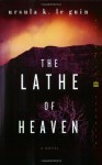 The Lathe of Heaven - Ursula K. Le Guin