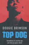 Top Dog - Dougie Brimson
