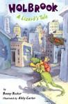 HOLBROOK: A Lizard's Tale - Bonny Becker, Abby Carter