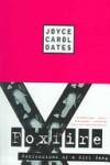 Foxfire: Confessions of a Girl Gang - Joyce Carol Oates