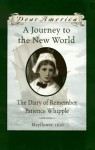 A Journey to the New World: The Diary of Remember Patience Whipple, Mayflower, 1620 - Kathryn Lasky