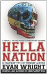 Hella Nation: In search of the lost tribes of America - Evan Wright
