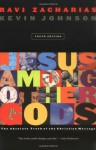 Jesus Among Other Gods (youth Edition) - Ravi Zacharias, Kevin Johnson