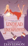 Undead and Unemployed - MaryJanice Davidson