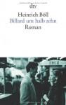 Billard um halb zehn - Heinrich Böll
