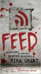 Feed (Newsflesh Trilogy #1) - Mira Grant