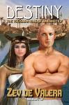 Destiny (The Talisman Ring of Amenhotep Book 3) - Zev de Valera