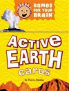 Games for Your Brain: Active Earth Cards - Tina L. Seelig