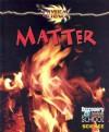 Matter - Gareth Stevens Publishing
