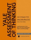 Yale Assessment Of Thinking: A Self Assessment Of Your Skill In The Areas Of Reasoning, Insight, And Self Knowledge, 2nd Edition - John Mangieri, Cathy Collins Block