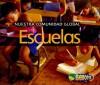 Escuelas/ Schools (Nuestra Comunidad Global/ Our Global Community) (Spanish Edition) - Lisa Easterling