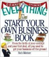 The Everything Start Your Own Business Book - Rich Mintzer