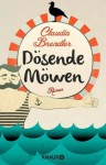 Dösende Möwen - Claudia Brendler