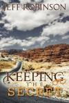 Keeping the Secret - Jeff Robinson