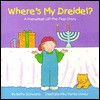 Where's My Dreidel?: A Hanukkah Lift-the-Flap Story (Holiday Lift-The-Flap Books) - Betty Schwartz