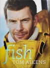 Fish. Tom Aikens - Tom Aikens