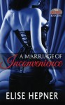 A Marriage of Inconvenience (The Attic Series) (Volume 1) - Elise Hepner
