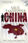 THE FLENSE: China: (Book 1, Part 3 of THE FLENSE series) - Saul Tanpepper