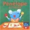 Pénélope à l'école [Relié] - Anne Gutman