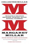 Collected Millar: The Master at Her Zenith: Vanish in an Instant; Wives and Lovers; Beast in View; An Air That Kills; The Listening Walls - Margaret Millar, Tom Nolan