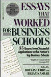 Essays That Worked for Business School: 35 Essays from Successful Applications to the Nation's Top Business Schools - Brian Kasbar