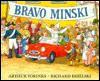 Bravo, Minski - Arthur Yorinks