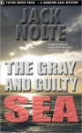 The Gray and Guilty Sea - Jack Nolte