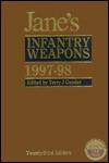 Jane's Infantry Weapons 1997-98 - Terry J. Gander, Charles C. Cutshaw
